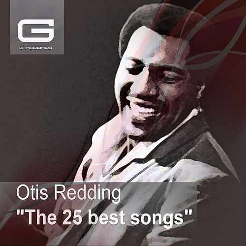 The 25 Best Songs by Otis Redding