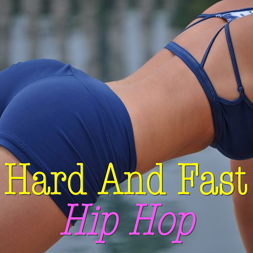 Hard And Fast Hip Hop de Various Artists
