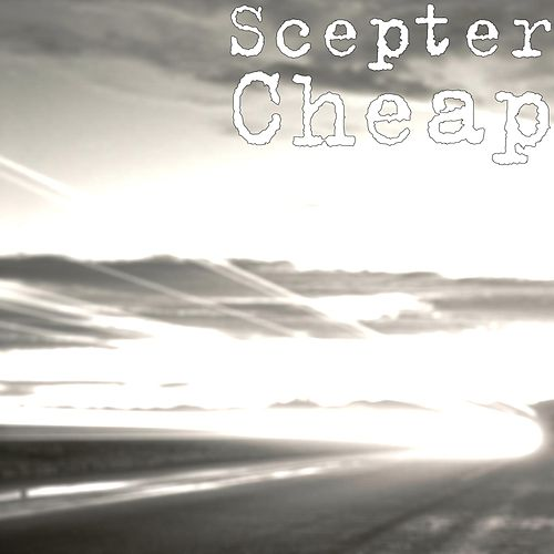 Cheap by Scepter