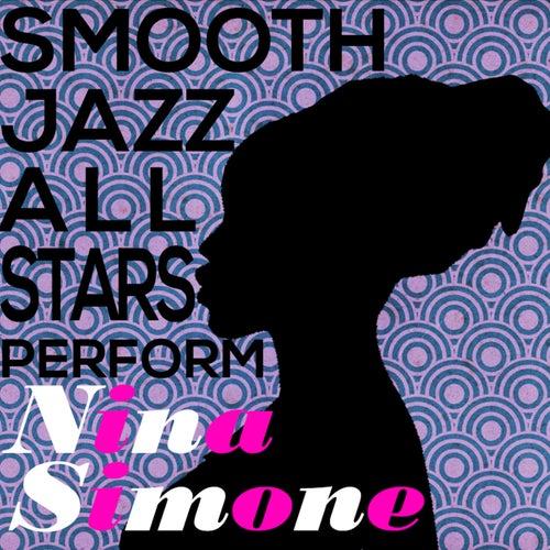 Smooth Jazz All Stars Perform Nina Simone von Smooth Jazz Allstars