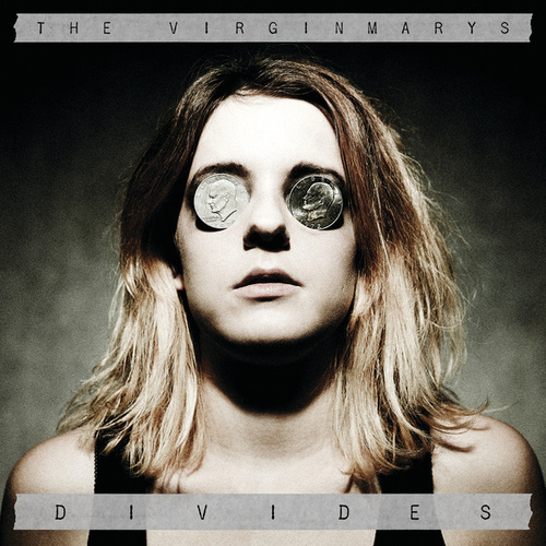 Divides by The Virginmarys