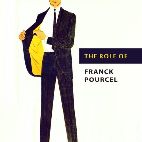 The Role of von Franck Pourcel