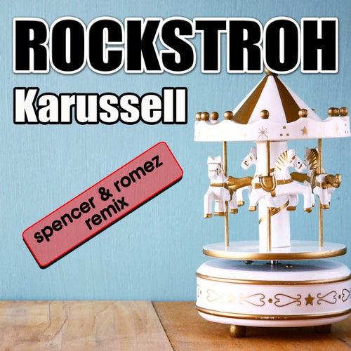 Karussell (Spencer & Romez Remix) fra Rockstroh