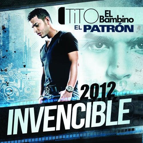 Invencible 2012 de Tito El Bambino