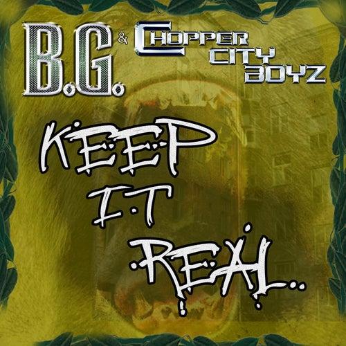 Keep It Real [Gar & Snipe Feat. B.G. & Alfamega] by B.G.