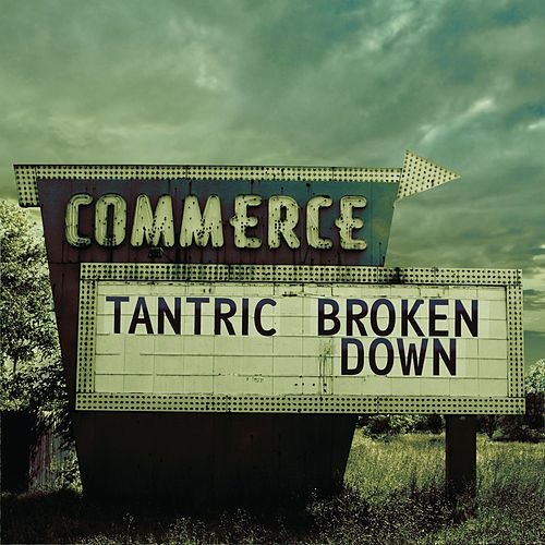 Broken Down...Live And Acoustic In The Poconos de Tantric