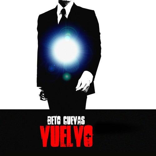 Vuelvo (Single) de Beto Cuevas