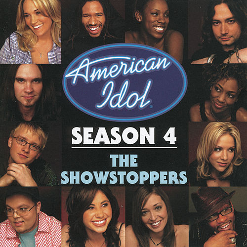 American Idol Season 4: The Showstoppers by American Idol