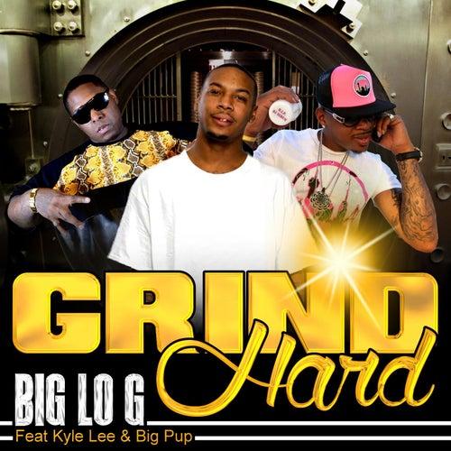 Grind Hard (feat. Big Pup & Kyle Lee) de The Big Log