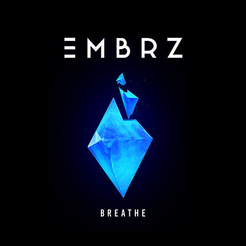 Breathe von EMBRZ