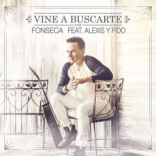 Vine a Buscarte (Remix) de Fonseca