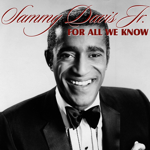 For All We Know de Sammy Davis, Jr.