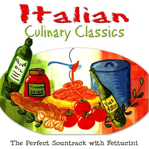 Italian Culinary Classics by Various Artists
