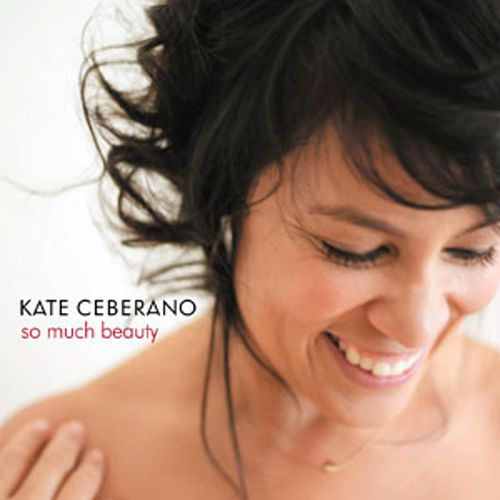 So Much Beauty by Kate Ceberano