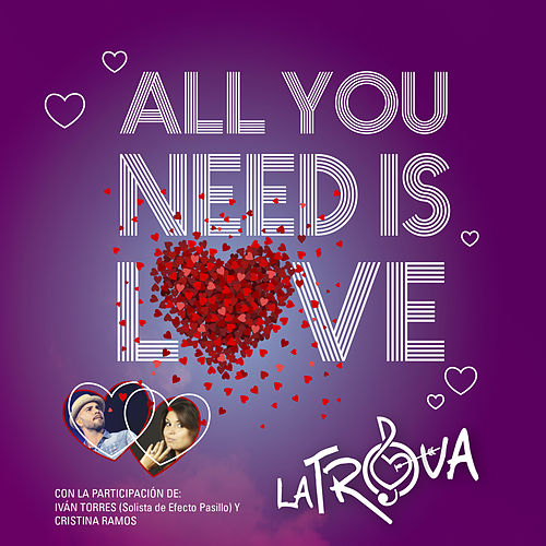 All You Need Is Love (En Vivo) von Trova