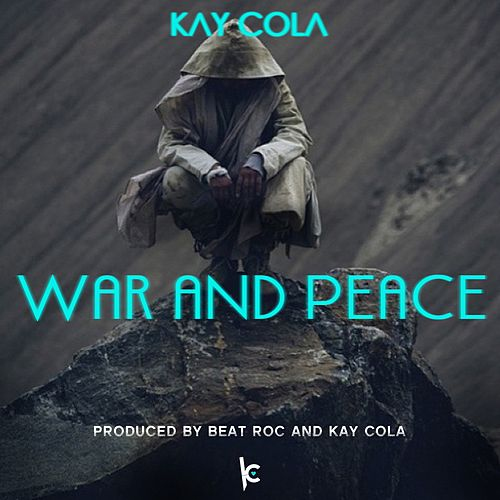War and Peace (feat. Motive) - Single von Kay Cola