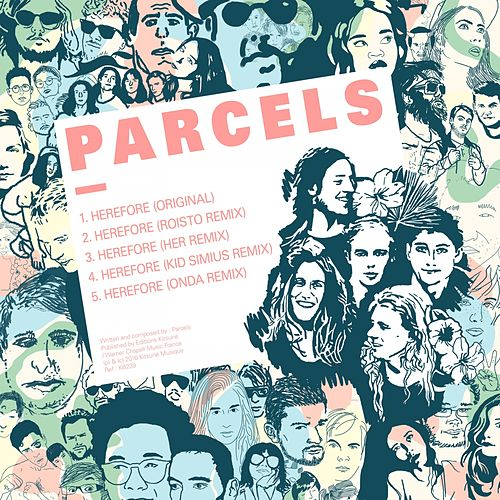 Herefore (Remixes) EP de Parcels