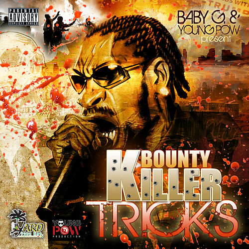 Tricks by Bounty Killer