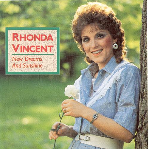 New Dreams And Sunshine de Rhonda Vincent