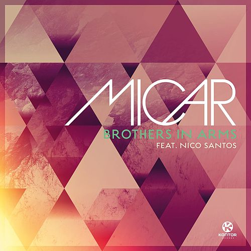 Brothers In Arms (feat. Nico Santos) by Micar