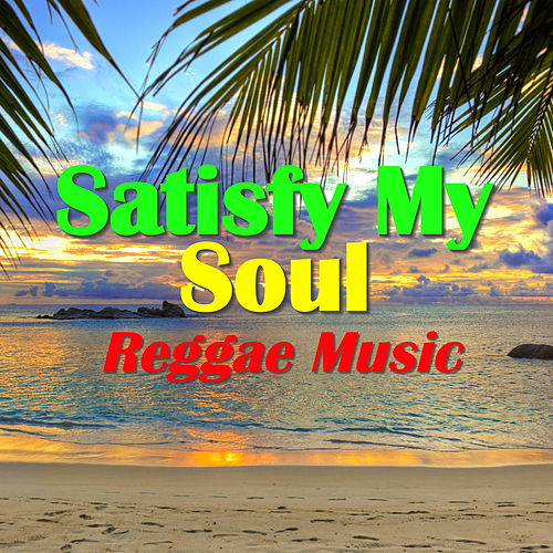 Satisfy My Soul by Various Artists