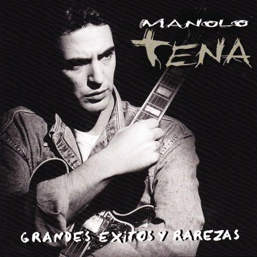 Grandes Éxitos y Rarezas by Manolo Tena
