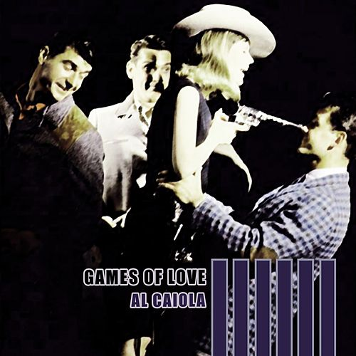 Games Of Love by Al Caiola