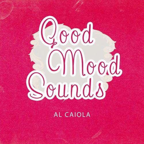 Good Mood Sounds by Al Caiola