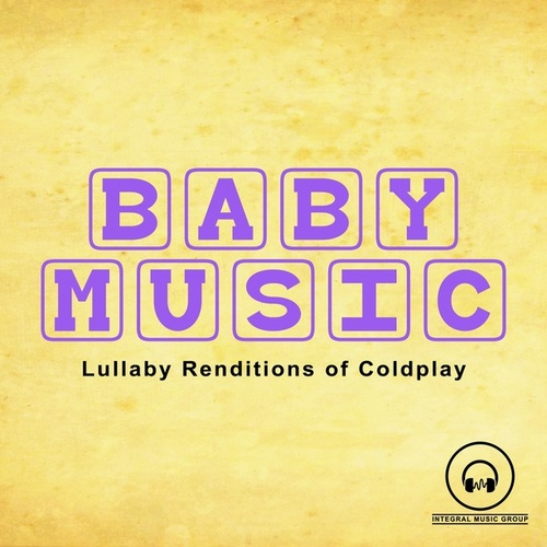 Lullaby Renditions of Coldplay by Lullaby Mode