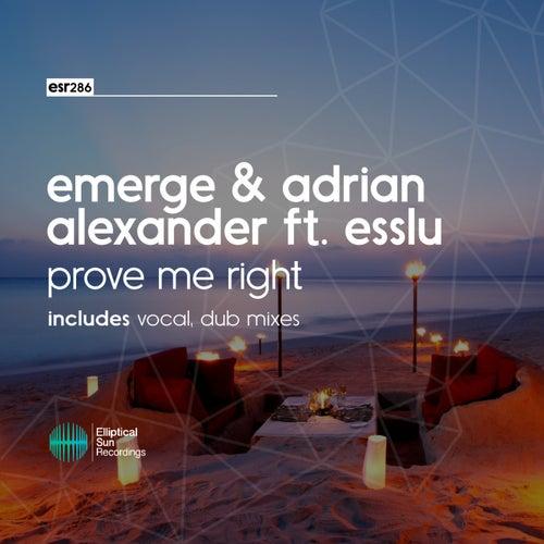 Prove Me Right (feat. Esslu) de Adrian Alexander