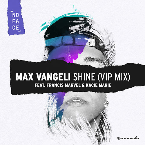 Shine (Max Vangeli VIP Edit) by Max Vangeli