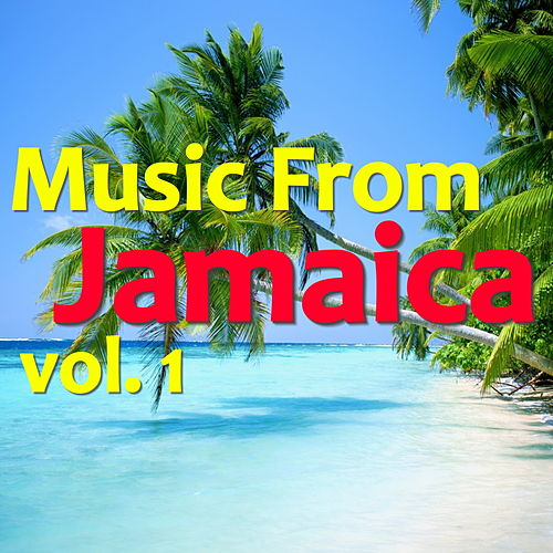 Music From Jamaica, Vol. 1 von Various Artists