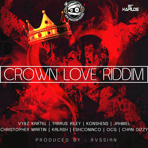 Crown Love Riddim by Various Artists