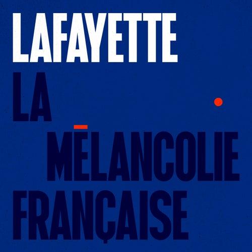 La mélancolie française - Single von Lafayette