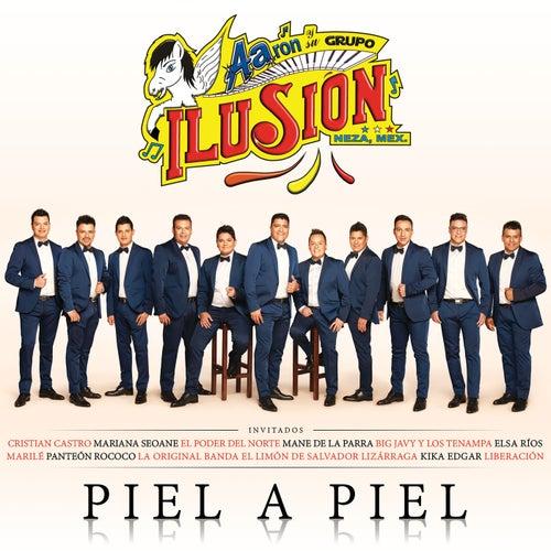 Piel A Piel by Aarón Y Su Grupo Ilusión