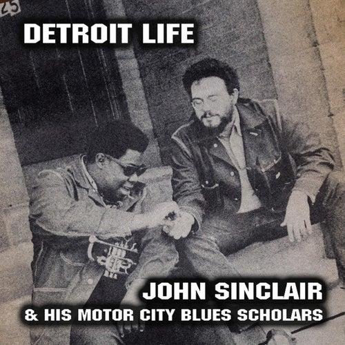 Detroit Life von John Sinclair