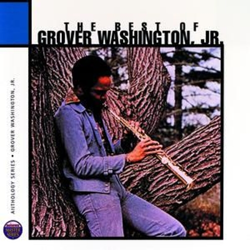 The Best Of Grover Washington Junior: Anthology Series by Grover Washington, Jr.