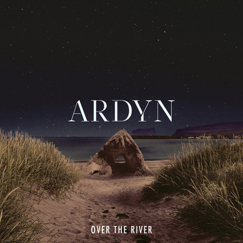 Over The River by Ardyn
