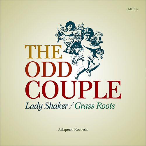 Lady Shaker / Grass Roots - Single von The Odd Couple