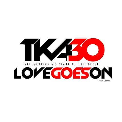 Love Goes On by Tka