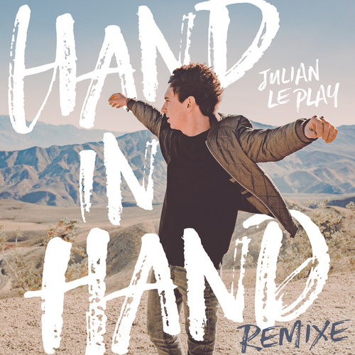 Hand in Hand (Remixe) von Julian le Play