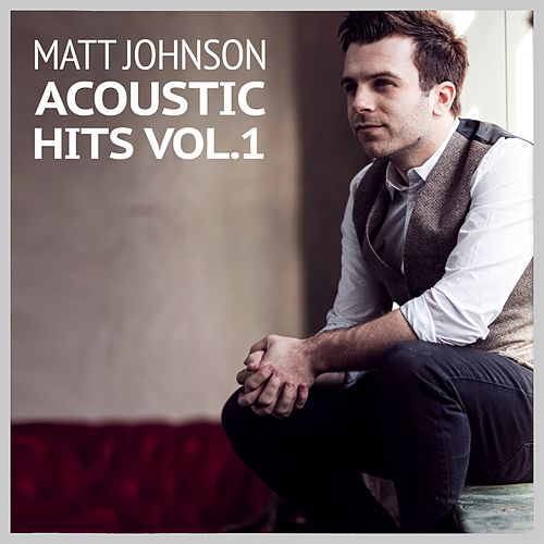 Acoustic Hits Vol.1 de Matt Johnson