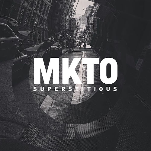 Superstitious von MKTO