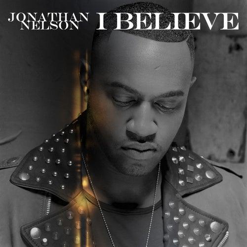 I Believe (Island Medley) - Single by Jonathan Nelson
