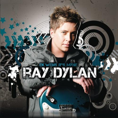 Ek Wens Jy's Myne von Ray Dylan