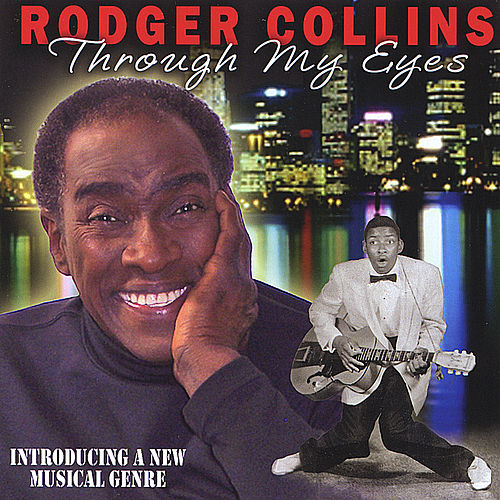 Through My Eyes by Rodger Collins