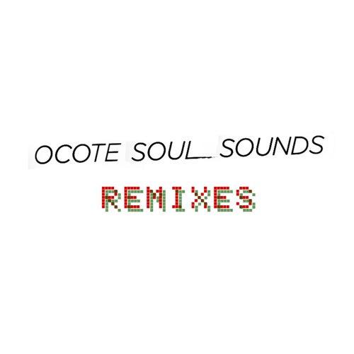 Remixes de Ocote Soul Sounds