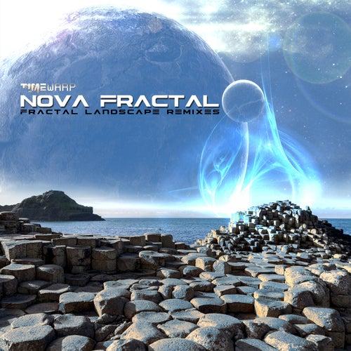 Fractal Landscape Remixes by Nova Fractal