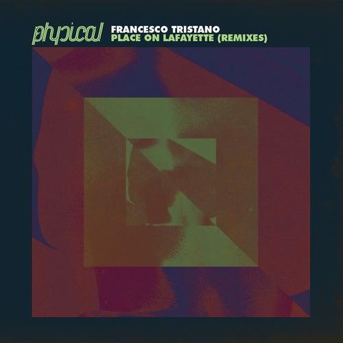 Place on Lafayette (Remixes) von Francesco Tristano