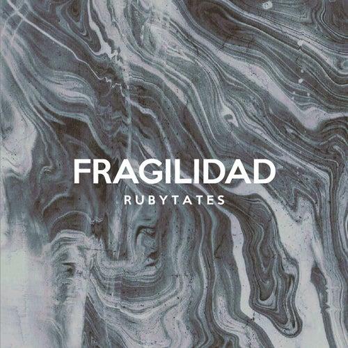 Fragilidad by Rubytates